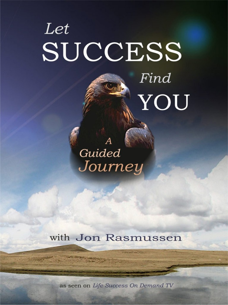 Jon Rasmussen Let Success Find You DVD