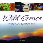 Wild Grace_Nature as a Spiritual Path